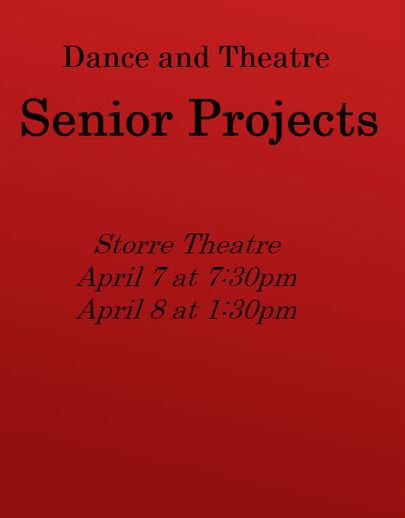 Poster for the 2015-2016 Dance and Theatre Senior Projects