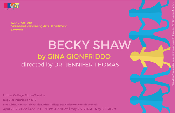 "Poster for the Luther College production of ""Becky Shaw""."
