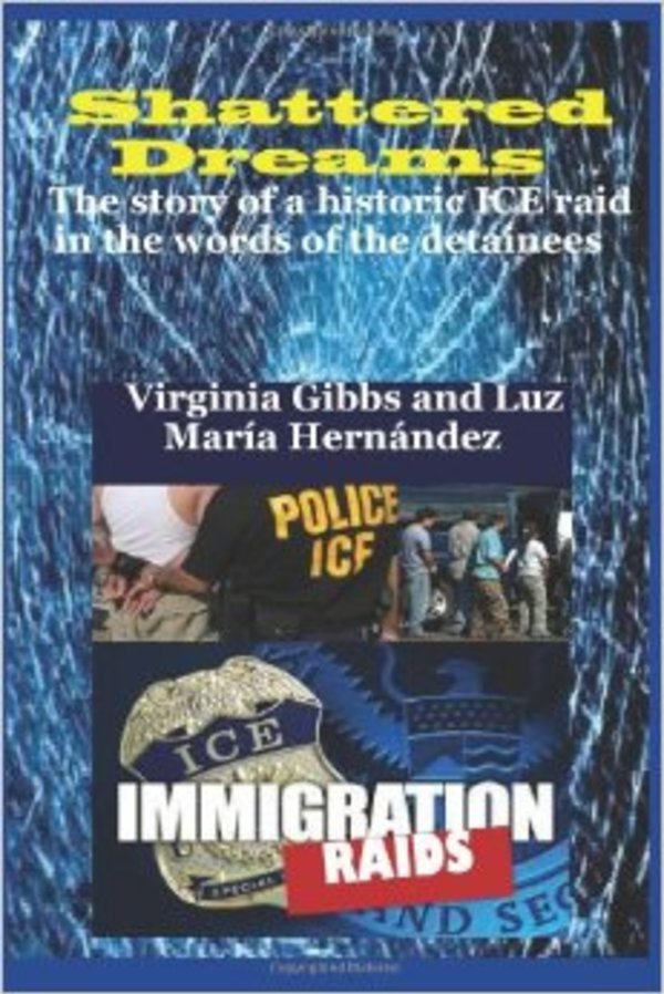 """Shattered Dreams: The story of a historic ICE raid in the words of the detainees"""